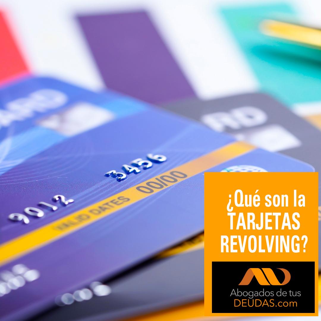 ¿Qué son las tarjetas revolving?