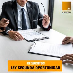 Requisitos Ley 2º Oportunidad