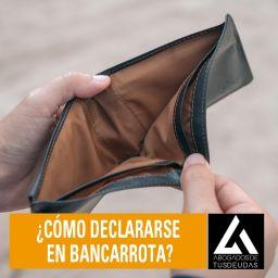 ¿Cómo declararse en bancarrota?