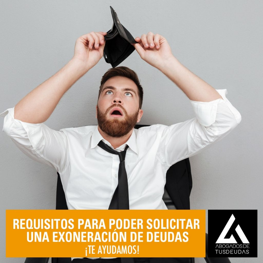 Requisitos solicitar exoneración de deudas