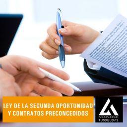 Ley de la Segunda Oportunidad y los contratos preconcedidos