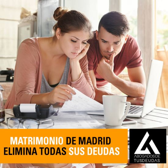 Matrimonio de Madrid elimina todas sus deudas